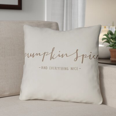 Pumpkin Spice Indoor/Outdoor Throw Pillow Size: 18 H x 18 W x 4 D, Color: White/Brown