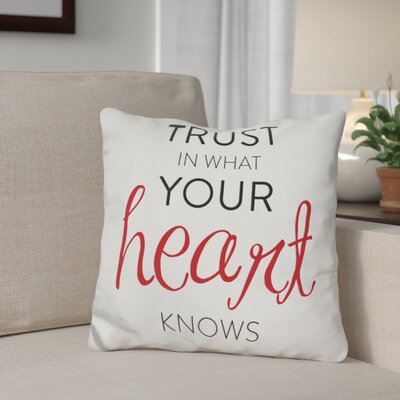 Gerow Trust in Your Heart Throw Pillow