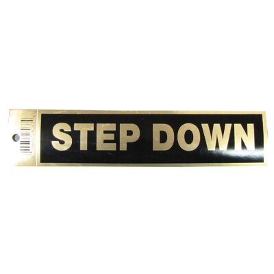 Step Down Sign