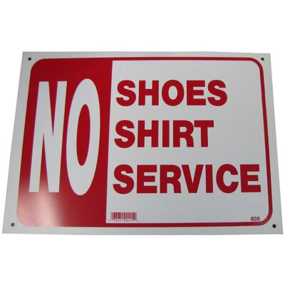 No Shoes No Shirt No Service Sign