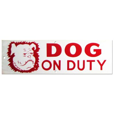 Dog on Duty Sign