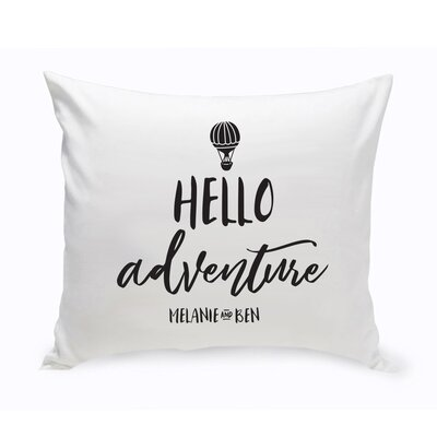 Hartsdale Personalized Hello Adventure Throw Pillow