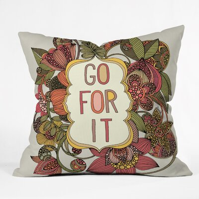 Valentina Ramos Go For It Throw Pillow Size: 20 x 20