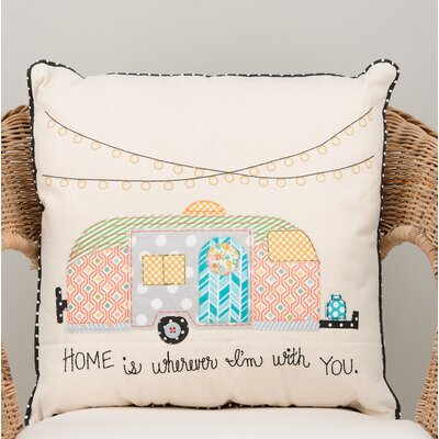 Gupton Home Is Wherever Im with You Cotton Throw Pillow