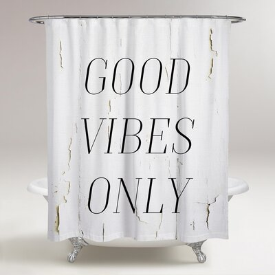 Lolotoe The Good Vibes Only Shower Curtain