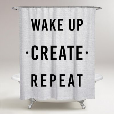 Londono Wake Up Create Repeat Shower Curtain
