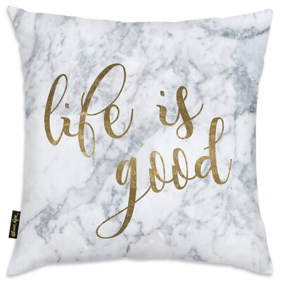 Hernandez Life Is Good Squared Throw Pillow