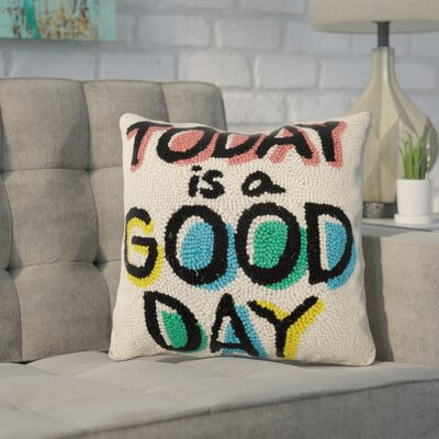Dupras Today is a Good Day Wool Throw Pillow