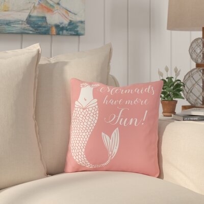 Holmquists Mermaids Have More Fun Salmon Outdoor Throw Pillow Size: 18 x 18
