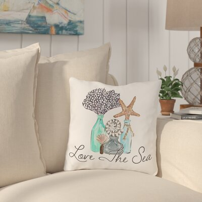 Holsinger Love The Sea Outdoor Throw Pillow Size: 16 x 16