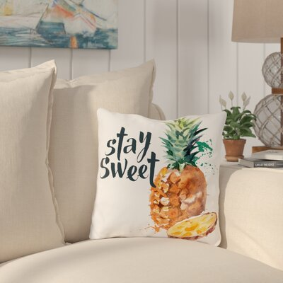 Frances Stay Sweet Outdoor Throw Pillow Size: 16 x 16