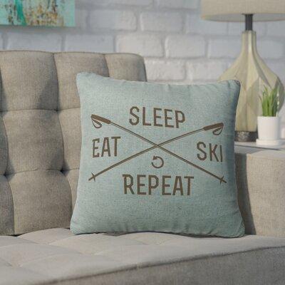 Banh Sleep Eat Ski Repeat Throw Pillow Color: Ocean