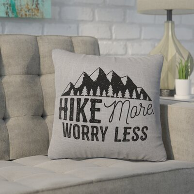 Barroso Hike More Throw Pillow Color: Gray