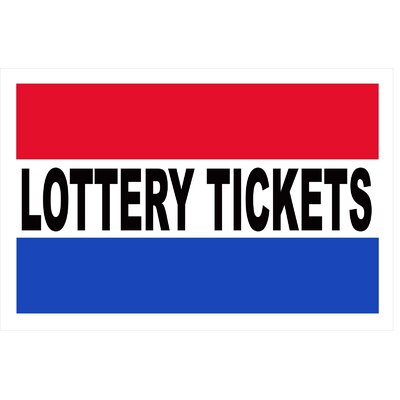 Lottery Tickets Banner Size: 30 H x 72 W