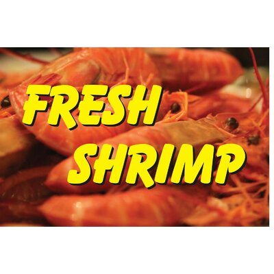 Fresh Shrimp Banner Size: 24 H x 36 W