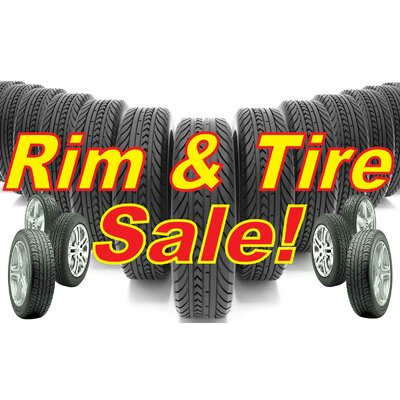 Rim and Tire Banner Size: 24 H x 36 W
