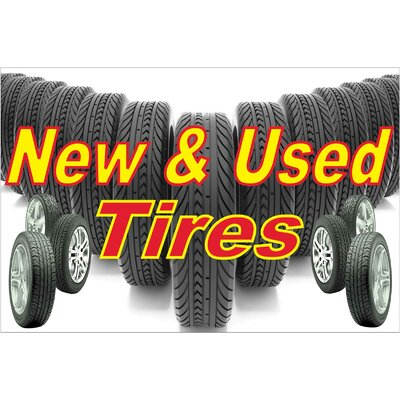 New and Used Tires Banner Size: 24 H x 36 W