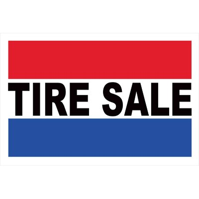 Tire Sale Banner Size: 24 H x 36 W
