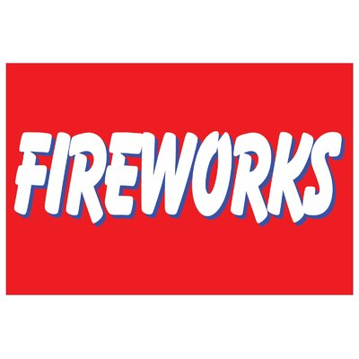 Fireworks Banner Size: 24 H x 36 W