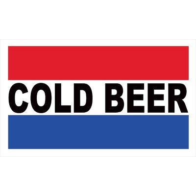 Cold Beer Banner Size: 24 H x 36 W