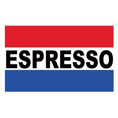 Espresso Banner Size: 24 H x 36 W