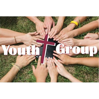 Youth Group Banner Size: 24 H x 36 W