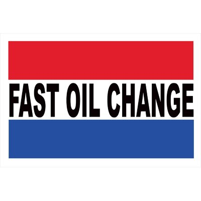 Fast Oil Change Banner Size: 30 H x 72 W