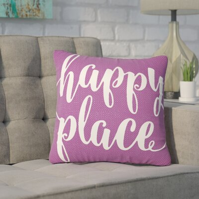Bolte Happy Place 100% Cotton Throw Pillow Size: 16 H x 16 W x 6 D, Color: Purple