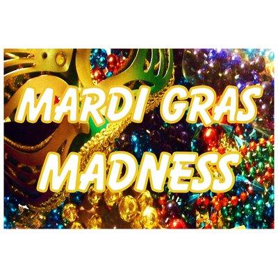 Mardi Gras Banner Size: 24 H x 36 W x 0.18 D