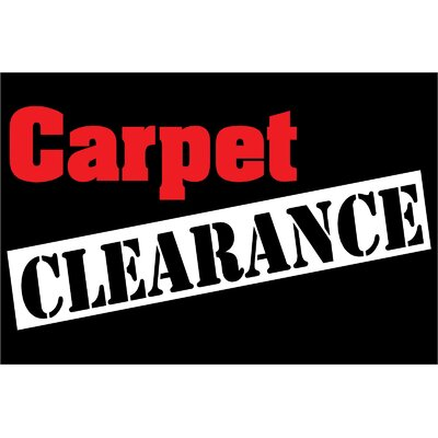Carpet Clearance Banner Size: 24 H x 36 W x 0.18 D