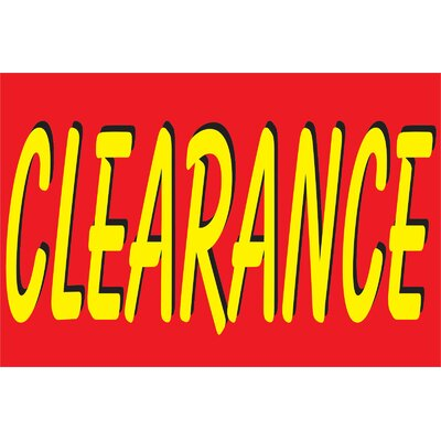 Clearance Banner Size: 24 H x 36 W x 0.18 D