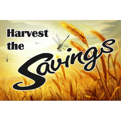 Harvest Savings Banner Size: 24 H x 36 W x 0.18 D