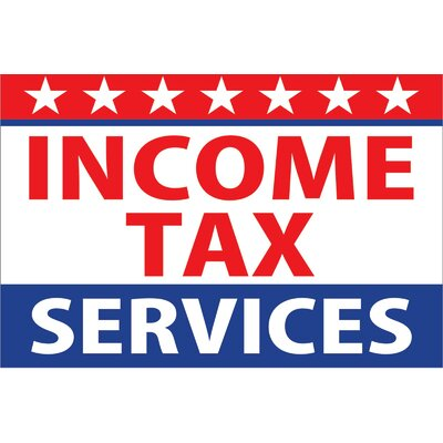 Income Tax Service Banner Size: 24 H x 36 W x 0.18 D