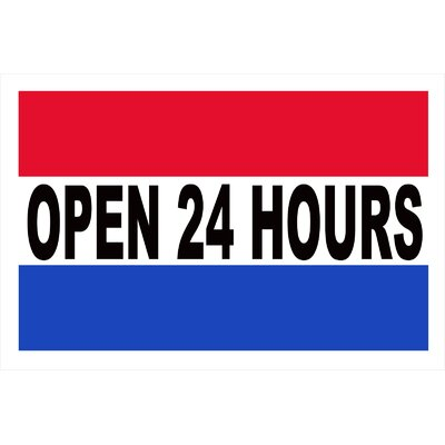 Open 24 Hours Banner Size: 24 H x 36 W x 0.18 D