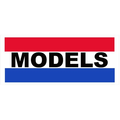Models Banner Size: 30 H x 72 W