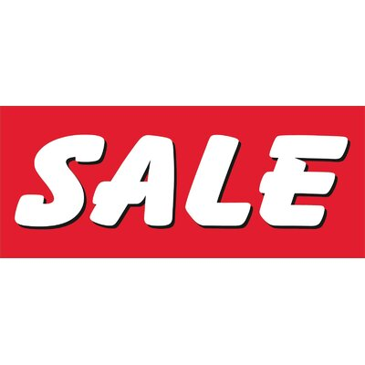 Sale Banner Size: 30 H x 72 W