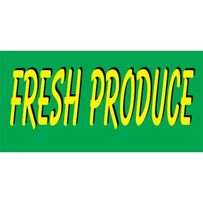 Produce Banner Size: 30 H x 72 W