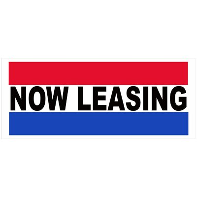 Now Leasing Banner Size: 30 H x 72 W x 0.25 D