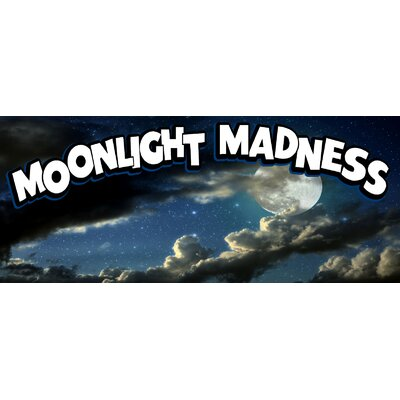Moonlight Madness Banner Size: 30 H x 72 W x 0.25 D