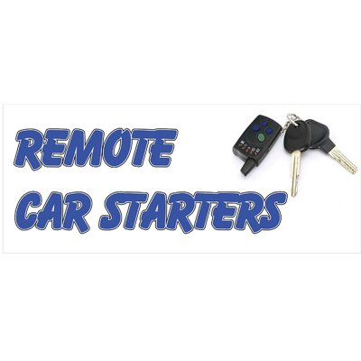 Remote Car Starter Banner Size: 30 H x 72 W x 0.25 D