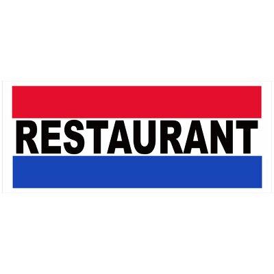 Restaurant Banner Size: 30 H x 72 W x 0.25 D