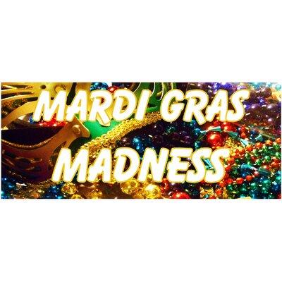 Mardi Gras Banner Size: 30 H x 72 W x 0.25 D