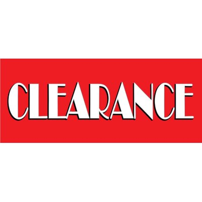 Clearance Sale Banner Size: 30 H x 72 W x 0.25 D