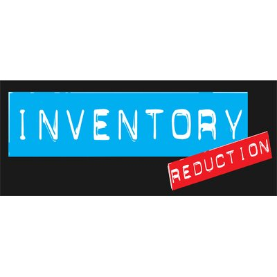 Inventory Reduction Banner Size: 30 H x 72 W x 0.25 D
