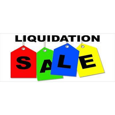 Liquidation Sale Banner Size: 30 H x 72 W x 0.25 D