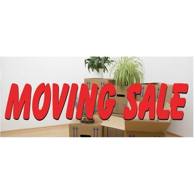 Moving Sale Banner Size: 30 H x 72 W x 0.25 D