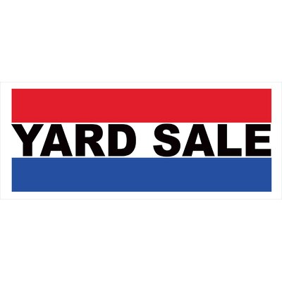 Yard Sale Banner Size: 30