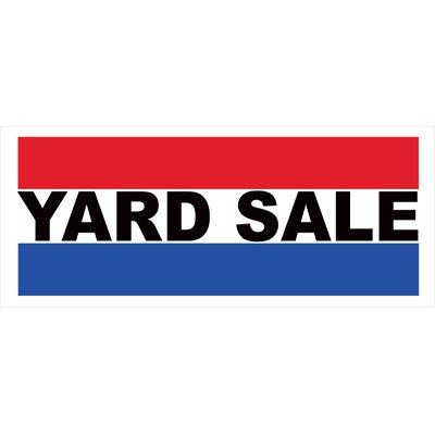 Yard Sale Banner Size: 30 H x 72 W x 0.25 D
