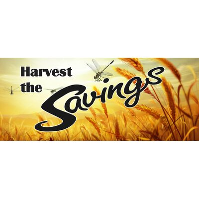 Harvest Savings Banner Size: 30 H x 72 W x 0.25 D