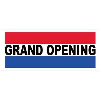 Grand Opening Banner Size: 30 H x 72 W x 0.25 D
